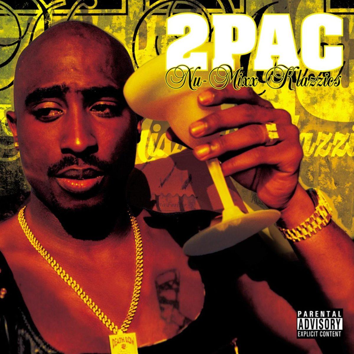2Pac - Nu-Mixx Klazzics (Cover)