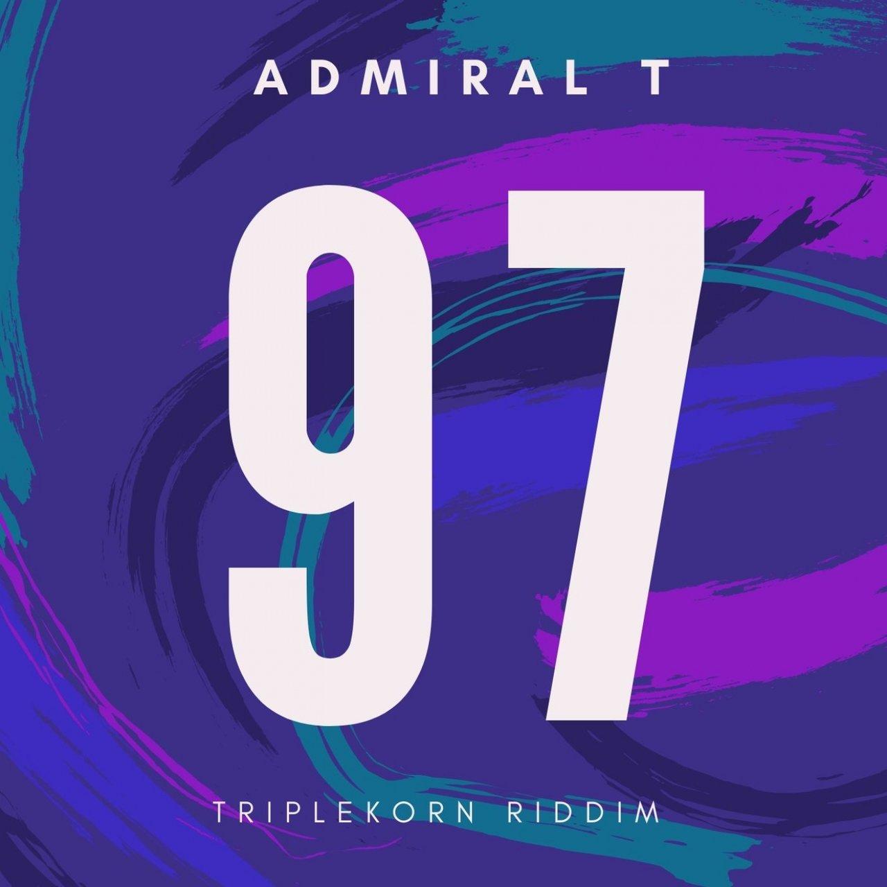 Admiral T - 97 (TripleKorn Riddim) (Cover)