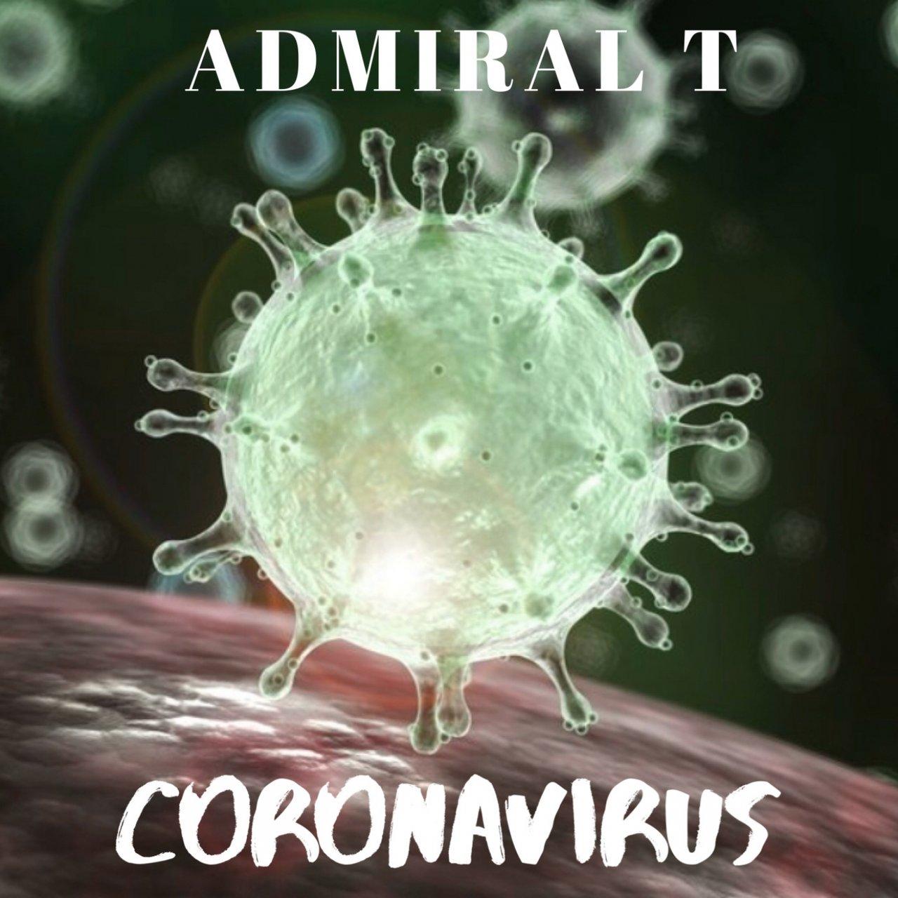 Admiral T - Coronavirus (Cover)