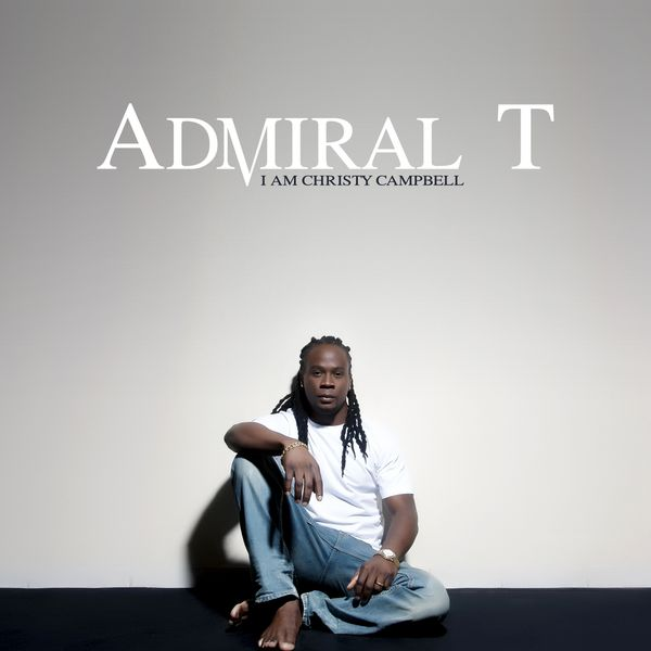 Admiral T - I Am Christy Campbell (Cover)