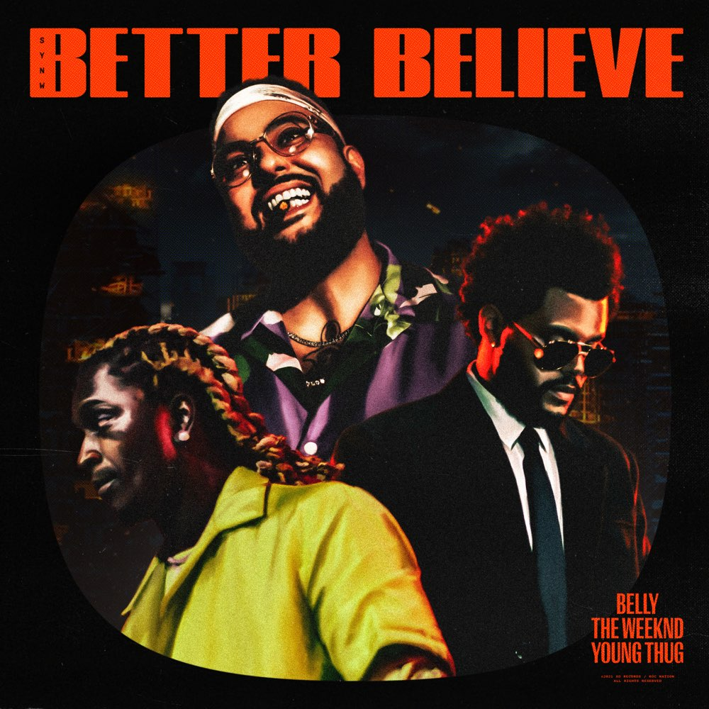 Belly - Better Believe (ft. The Weeknd and Young Thug) (Cover)