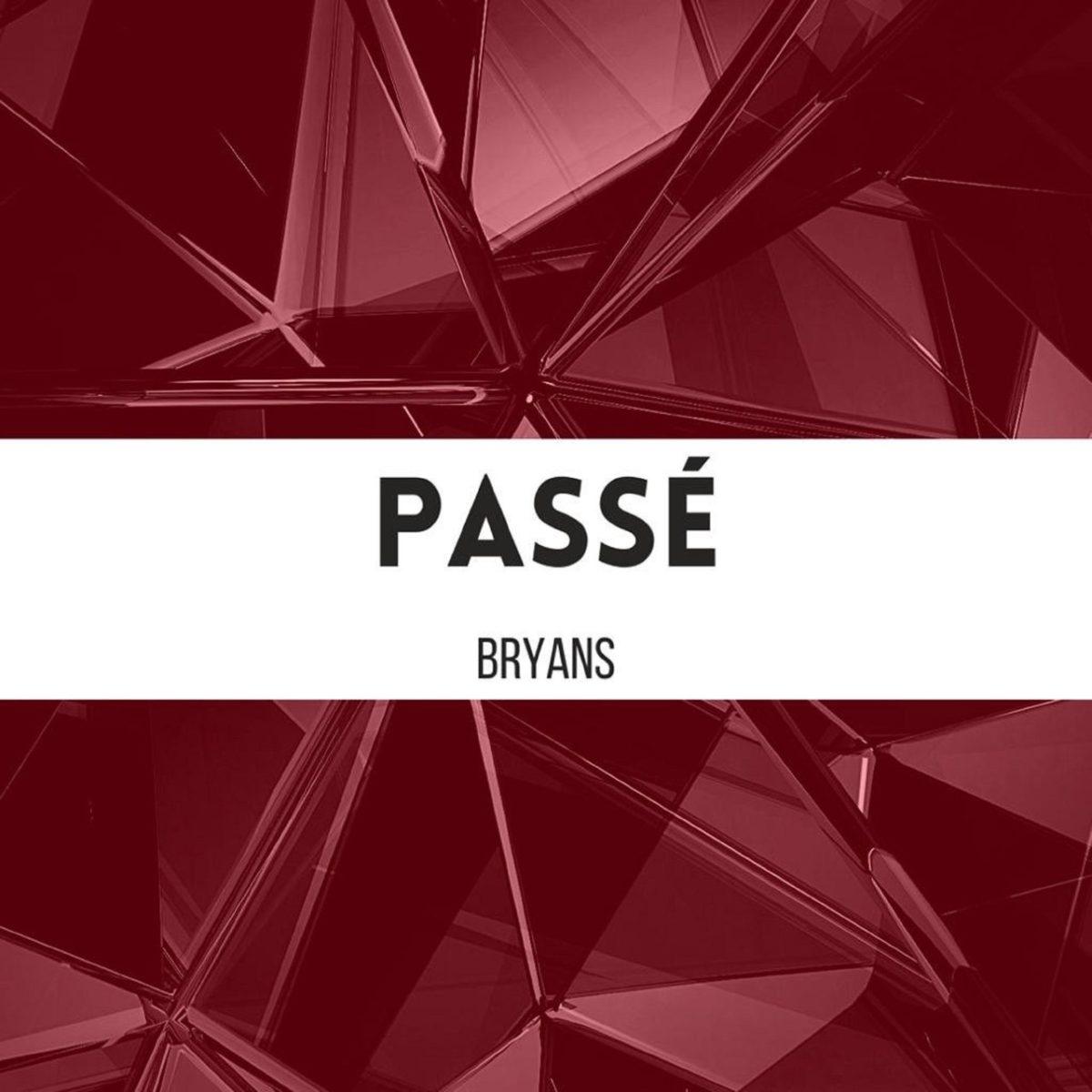 Bryans - Passé (Cover)