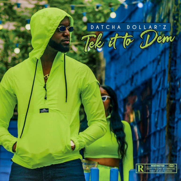 Datcha Dollar'z - Tek It To Dem (Cover)