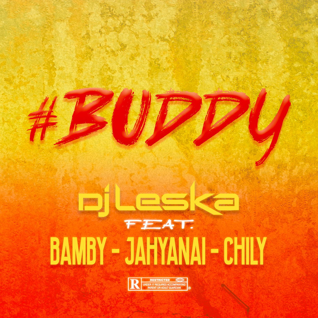 DJ Leska - Buddy (ft. Bamby, Jahyanaï and Chily) (Cover)