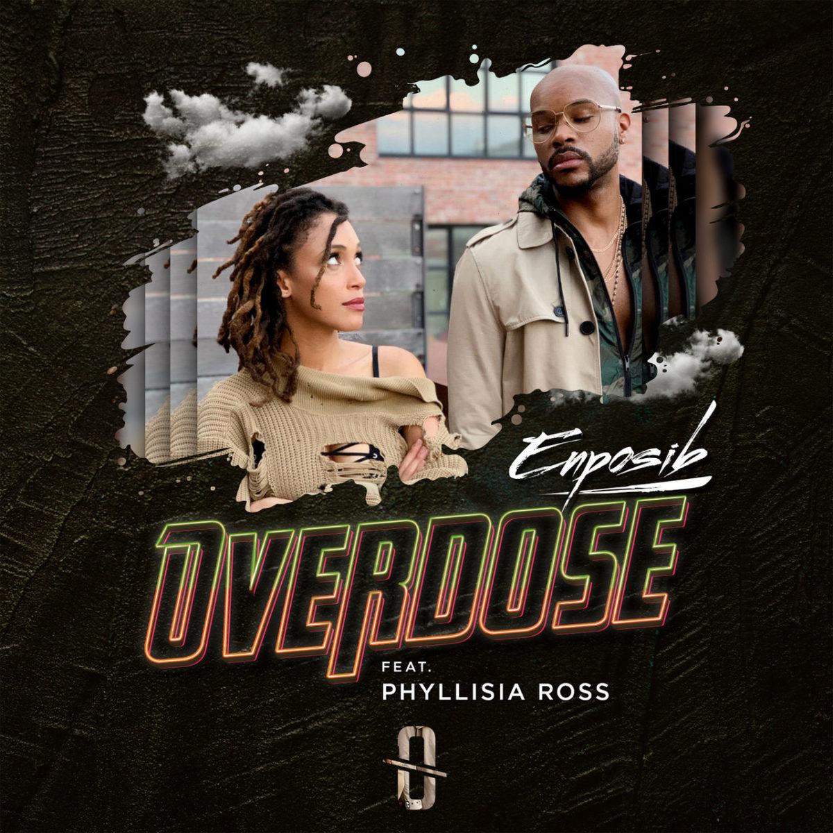 Enposib - Overdose (ft. Phyllisia Ross) (Cover)