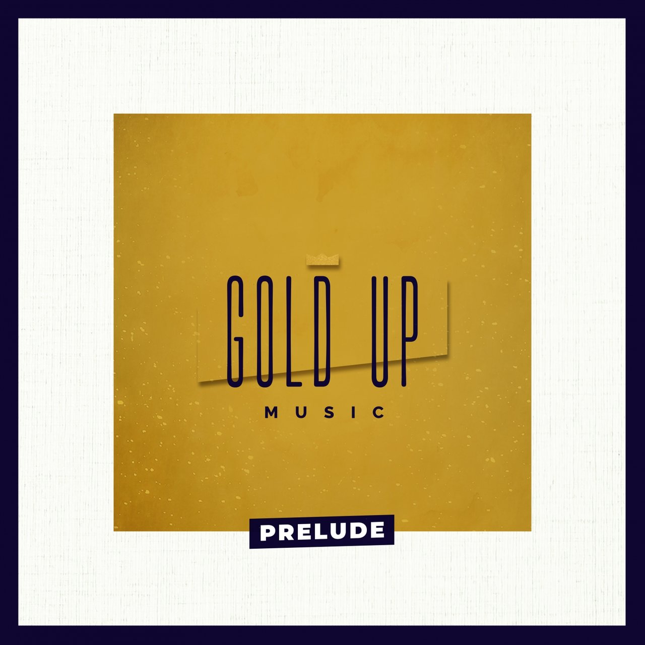 Gold Up - Prelude (Cover)