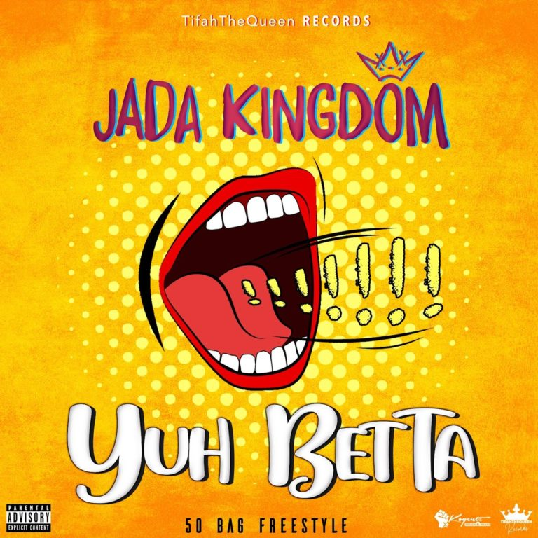Jada Kingdom - Yuh Betta (50 Bag Freestyle) (Cover)