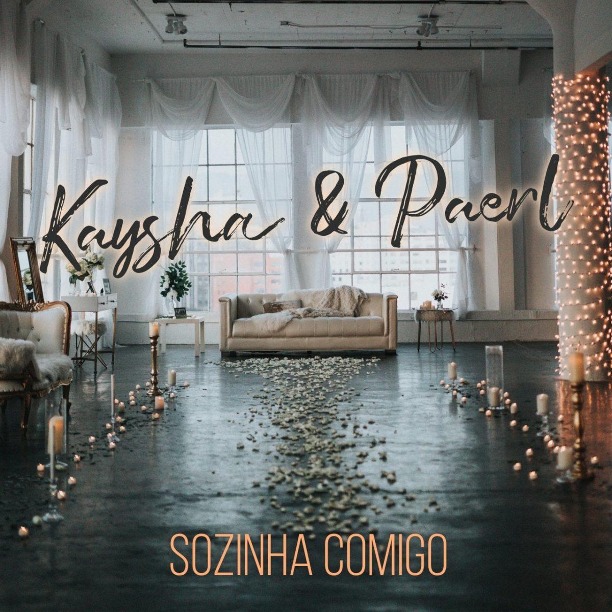 Kaysha - Sozinha Comigo (ft. Paerl) (Cover)
