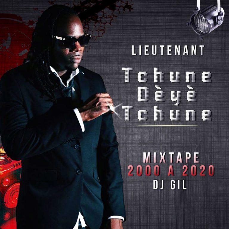Lieutenant - Tchune Dètè Tchune: 2000 A 2020 by DJ Gil (Cover