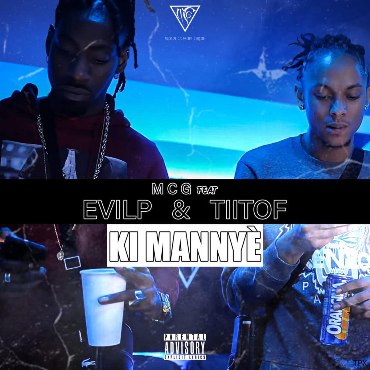 MCG - Ki Mannyè (ft. Tiitof and Evil P) (Cover)