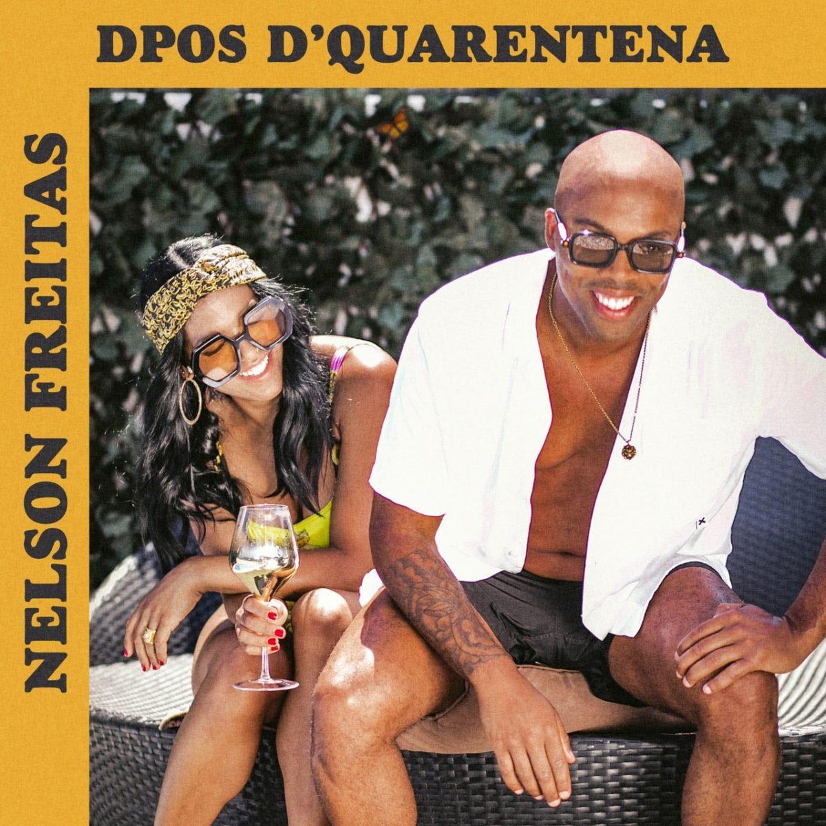 Nelson Freitas - Dpos D'quarentena (Cover)