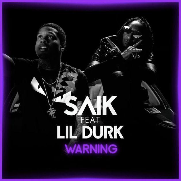 Saïk - Warning (ft. Lil Durk) (Cover)