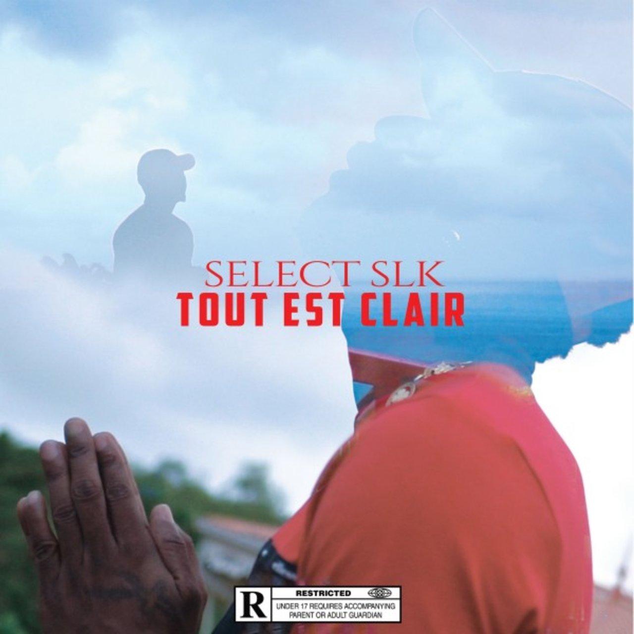Select SLK - Tout Est Clair (Cover)