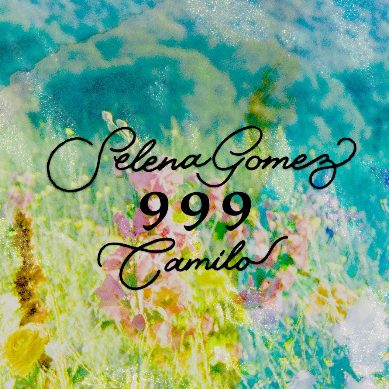 Selena Gomez - 999 (ft. Camilo) (Cover)