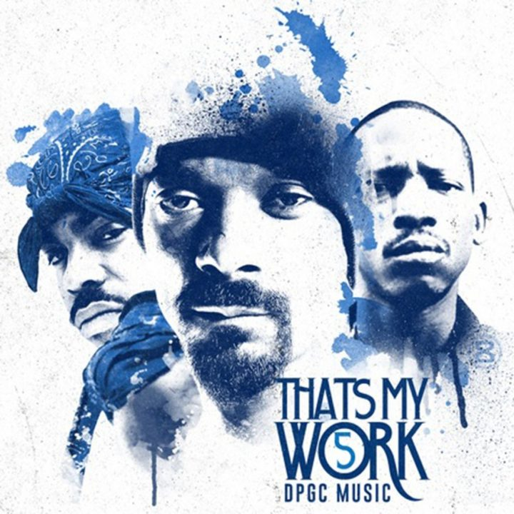 Snoop Dogg and Tha Dogg Pound - That's My Work 5 (Cover)